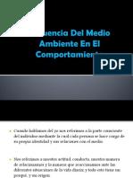 Influencia Del Medio Ambiente En El Comportamiento.pptx
