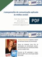 planejamentodecomunicaoaplicadosmdiassociaisprofcarolinaterra-130122093353-phpapp01