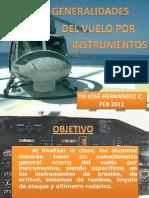 Generalidades Del Vuelo Por Instrumentos Tn j. Hernandez c. Feb 2011
