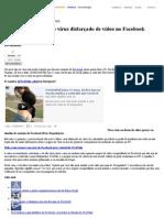 Usuários relatam novo vírus disfarçado de vídeo no Facebook - Notícias - TechTudo