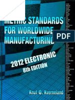 METRIC STANDARDS for Worldwide Manufacturing Summaries