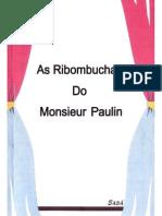 As Ribombuchas Do Monsieur Paulin