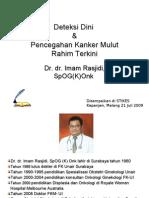 Deteksi Dini Kanker Serviks / Kanker Mulut Rahim Terkini
