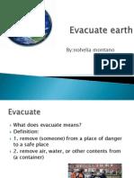 evacuate earth