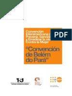 """Convención Internacional para Prevenir, Sancionar y Erradicar la violencia Contra la Mujer """"Convención de Belém do Pará"""""""