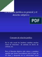 Clase 1 La Relacion Juridica en General y El Derecho Subjetivo