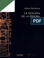DUFRENNE, MIKEL - La Noción de «A Priori» [por Ganz1912]