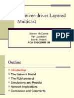 Receiver-Driver Layered Multicast
