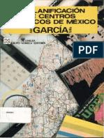 LA PLANIFICACIÓN DE CENTROS TURÍSTICOS DE MÉXICO