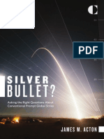 Silver Bullet? Asking the Right Questions About Conventional Prompt Global Strike