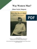 William Gayley Simpson - Which Way Western Man (1978)