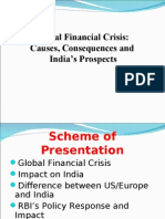 Global Financial Crisis Causes Consequences and Indian Prospectus