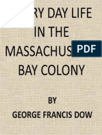 Everyday Life in the Massachusetts Bay Colony