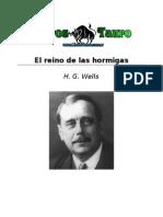 Wells, H. G. - El Reino de Las Hormigas