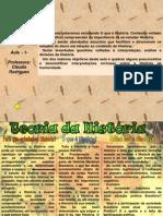 AULAS DE HISTÓRIA- Professora Cláudia