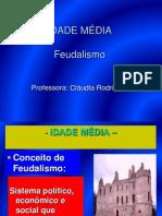 Feudalimo- PROF. Cláudia Rodrigues