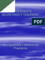Del Presidente Secretario Tesorero