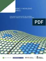 Urbanismo y Movilidad sostenible. Guía para la construcción de ciudades siguiendo criterios de movilidad sostenible (2012)