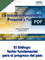 LARRAZABAL GONZÁLEZ  Presentación La industria venezolana, presente y futuro