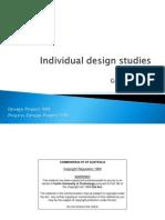 Individual Design Studies