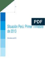 Situacion Peru 1T13 Presentacion Tcm346-374885