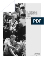 LA+PLURALIDAD+LINGÏÍSTICA+EN+SUIZA.VENTAJA+O+DESVENTAJA.f