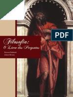Filosofia o Livro Das Perguntas FILOSOFIA GERAL PED