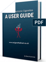 Electronic Cigarettes - A User Guide To e-cigs And Vaping