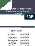 Bioavaibilitas Dan Bioekivalensi Furosemide Dalam Sediaan Sublingual