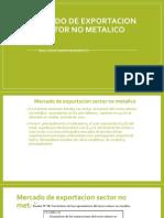 3. Mercado de Exportac. Sector No Metalico