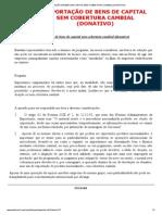 EXPORTAÇÃO DE BENS DE CAPITAL SEM COBERTURA CAMBIAL (DONATIVO)