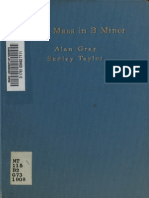 John Sebastian Bach's Mass in B Minor in Cambridge ; Three Papers (Alan Grey & Sedley Taylor, 1908)