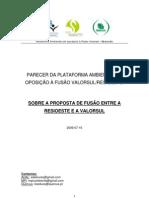PARECER DA PLATAFORMA AMBIENTAL DE OPOSIÇÃO À FUSÃO VALORSUL/RESIOESTE