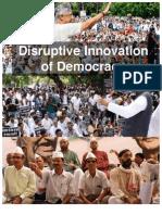 Disruptive Innovation of Democracy