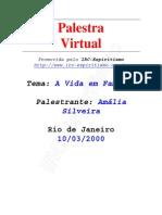 # - Amália Silveira - A Vida em Família - [ Espiritismo]