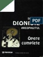 (Sfantul Dionisie Areopagitul) Opere Complete. Scoliile Sfantului Maxim Marturisitorul