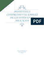 Medio FISICO CONSTRUIDO Y EL EMPLEO DE LOS Datos en su aplicacion.docx