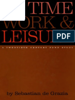 Of Time Work and Leisure
