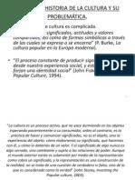 Tema 1. La Historia de La Cultura y Su Problematica