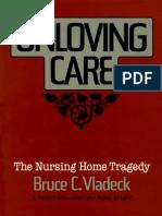 Unloving Care