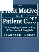 The Profit Motive and Patient Care