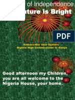 The Nigerian Children special edition -  Independence day power point address by Nigeria High Commissioner to Kenya, H.E. Ambassador Akin Oyateru