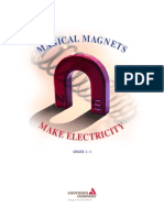 Magical Magnets Make Electricity