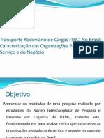 Transporte Rodoviário de Cargas (TRC) No
