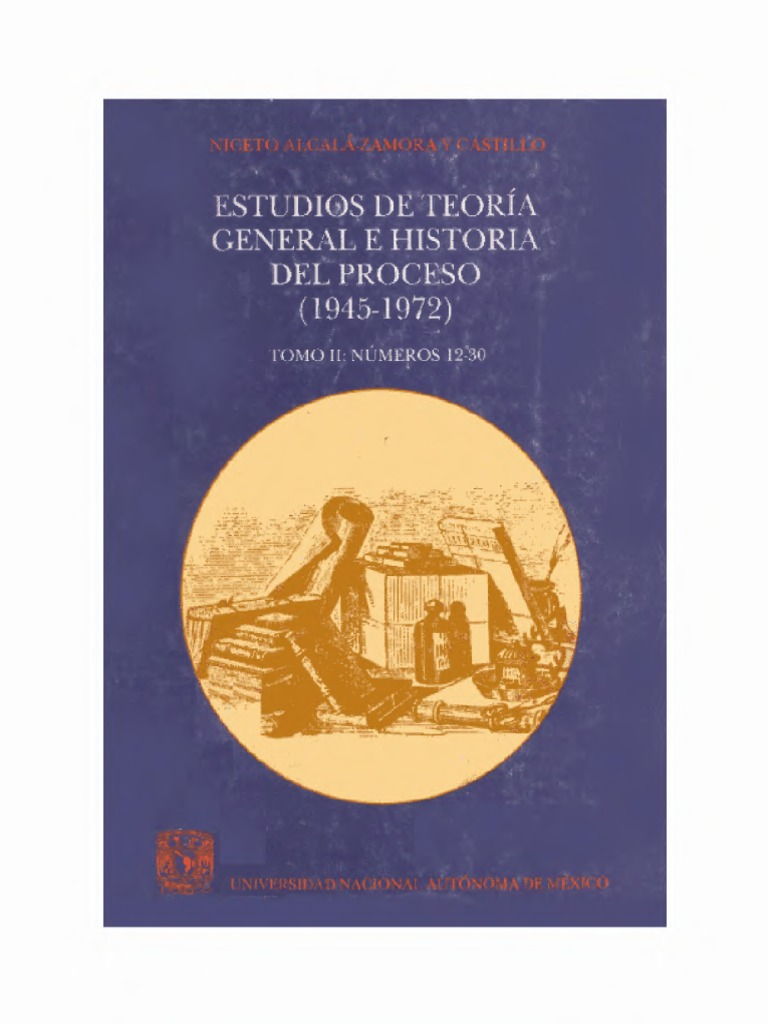 Alcala zamora y castillo estudio de teoria general e historia del alcala zamora y castillo estudio de teoria general e historia del proceso t 2 fandeluxe Gallery