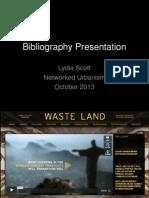 Bibliography Presentation 15 October