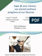 KLA Wellness Presentation