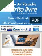 ClebsonOliveira__PlataformaARDUINOAplicadaaProjetosInterdisciplinares_IVForumREL.pdf