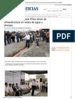 17-10-2013 'Pone en marcha Pepe Elías obras de infraestructura en redes de agua y drenaje.'
