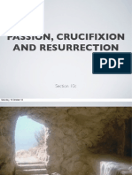 202, Life of Christ, Section 10c Passion Crucifixion Resurrection
